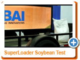 SuperLoader Soybean Test